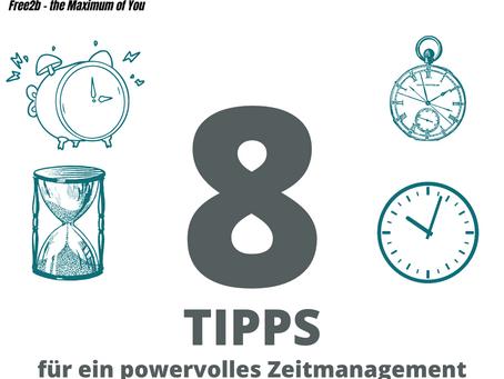 8 Tipps für powervolles Zeitmanagement