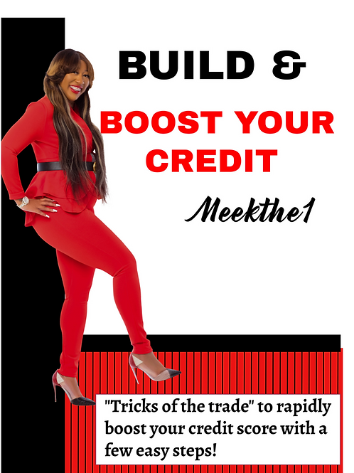 BUILD & BOOST YOUR CREDIT