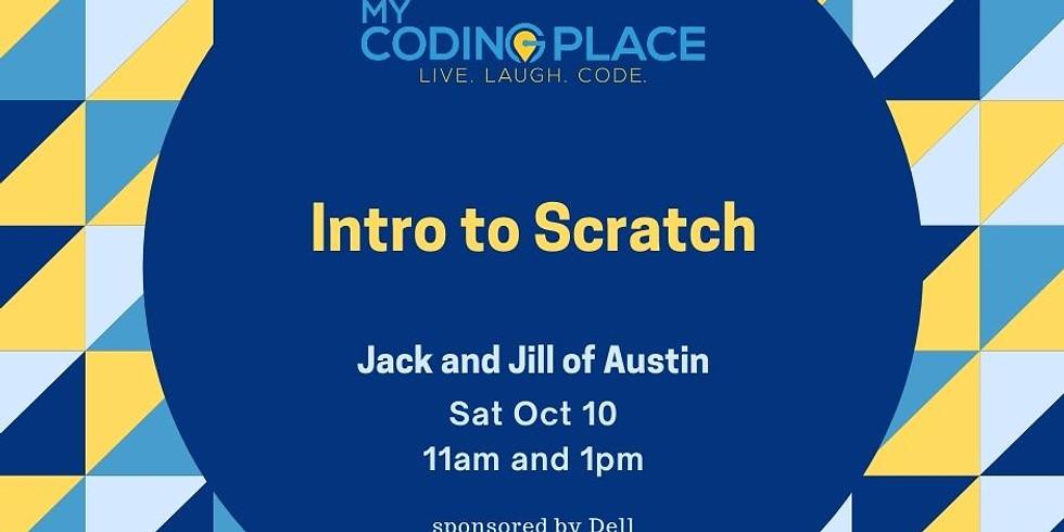 Oct 10 Jack and Jill Scratch Workshops