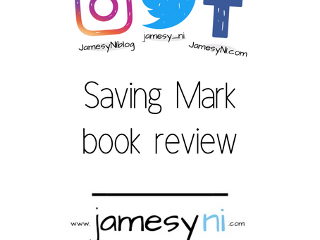 """A Review of """"Saving Mark"""" - By Serena Heath"""