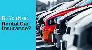 Do i need purchase insurance on a rental car