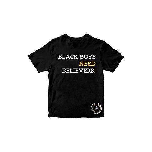 Black Boys Need Believers Tee - Kids