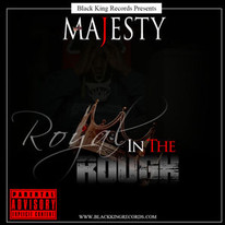 Que Majesty / Royal In The Rough