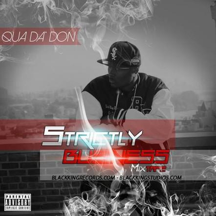 Qua Da Don / Strictly Business