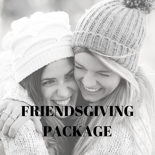 Friendsgiving Package