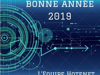 Meilleurs vœux 2019 de la part de l'équipe Hotenet !