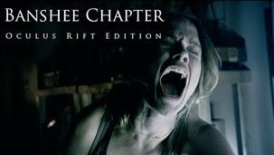 Banshee Chapter: Oculus Rift Edition