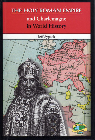 THE HOLY ROMAN EMPIRE AND CHARLEMAGNE