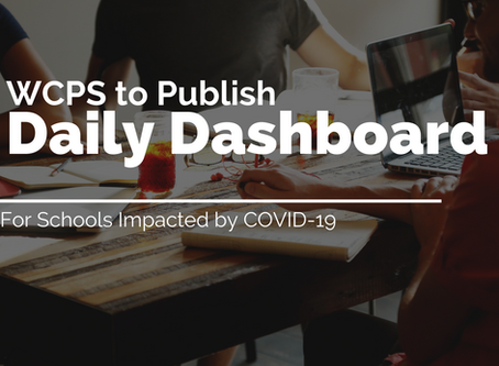 WCPS to publish daily dashboard for schools impacted by COVID-19