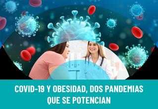 COVID-19 y obesidad son las dos grandes pandemias del momento.