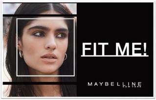 ¡Fit Me! Como soy. El maquillaje brinda oportunidad de destacar esa poderosa individualidad