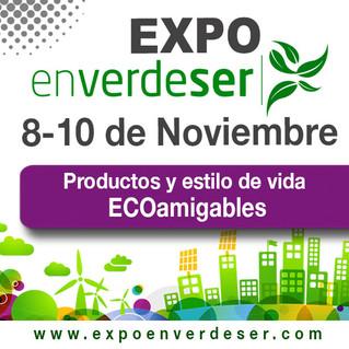 Presentará Expo En Verde Ser alternativas eco amigables para el cuidado de la salud y el planeta