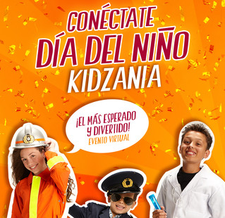 ¡Celebra el Día del Niño con KidZania!