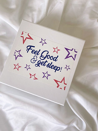 Feel Good & get sleep!