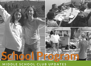 Program Updates: Middle School Clubs
