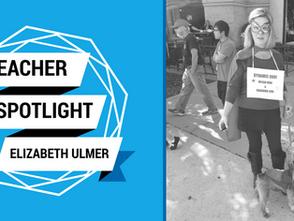 Teacher Spotlight: Elizabeth Ulmer