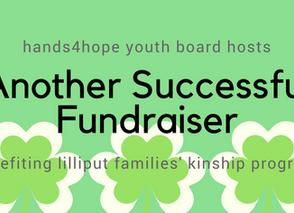 Hands4Hope Youth Boards Hosts Another Successful Fundraiser Benefiting Lilliput Families