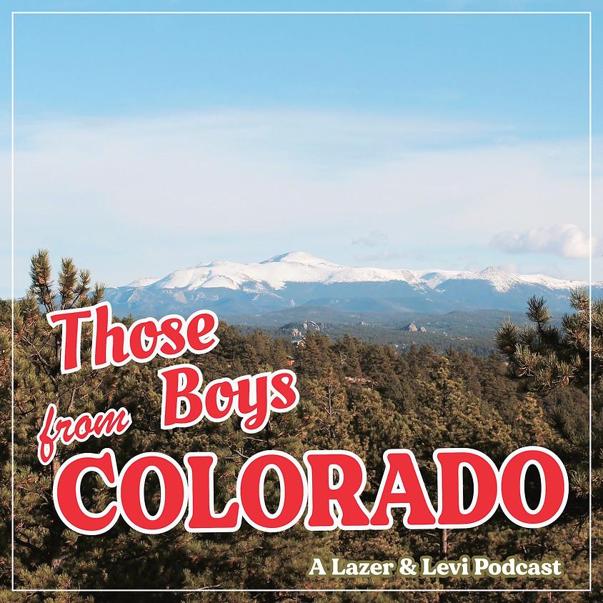Those Boys from Colorado Podcast