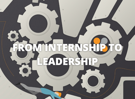 From Internship to Leadership