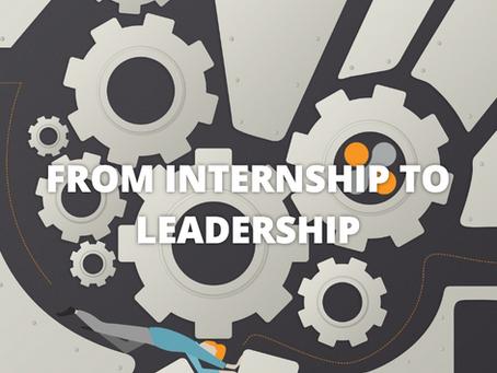 From Internship to Leadership