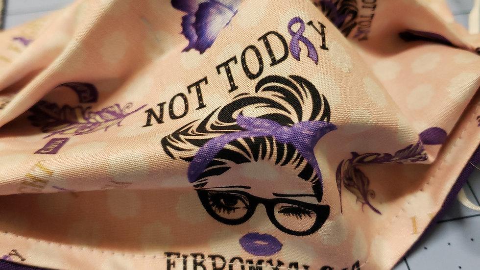 Not today Fibromayalgia