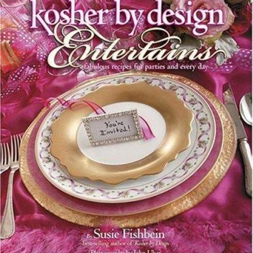 KOSHER BY DESIGN: ENTERTAINING BY SUSIE FISHBEIN