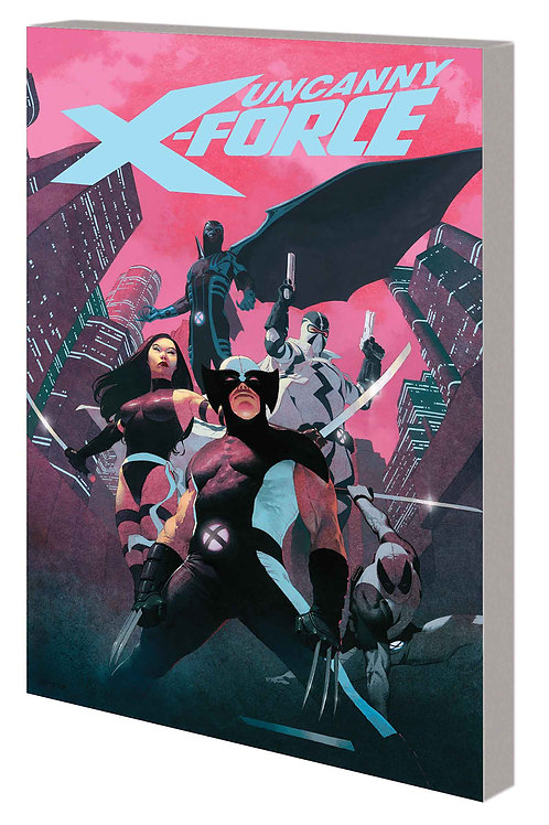 Uncanny X-Force by Remender The Complete Collection vol.1 TP
