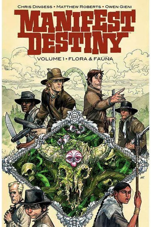Manifest Destiny vol 1