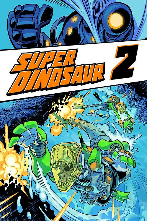 Super Dinosaur vol 2