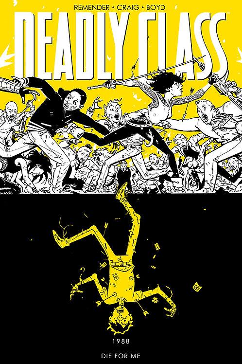 Deadly Class vol 4