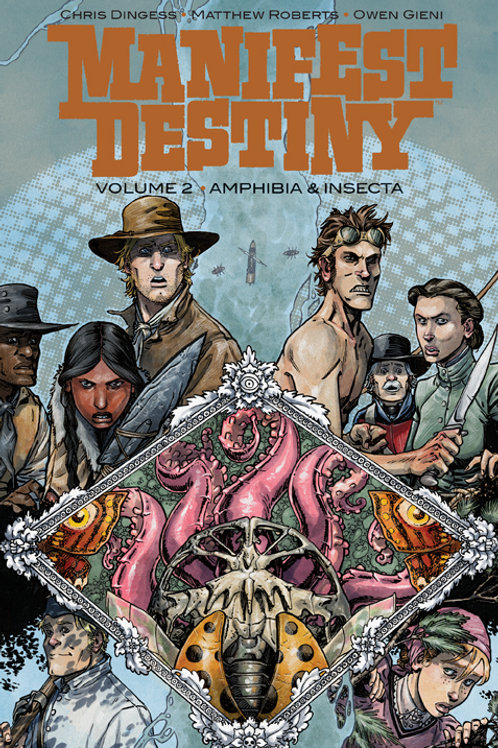 Manifest Destiny vol 2