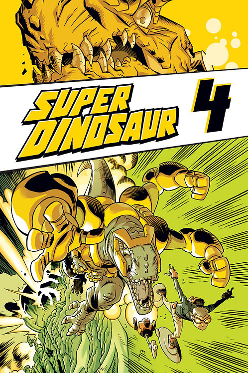 Super Dinosaur vol 4