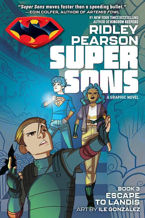 Super Sons Book 3: Escape to Landis