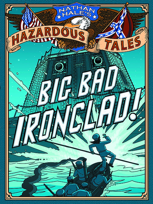Hazardous Big Bad Ironclad