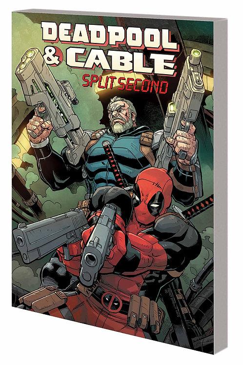 Deadpool & Cable Split Second
