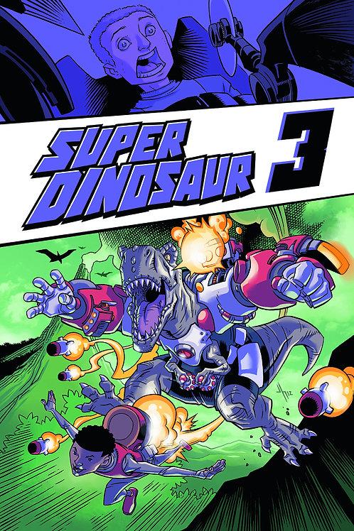 Super Dinosaur vol 3