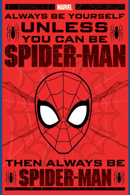 Always Be Spider-Man (Flat Poster)