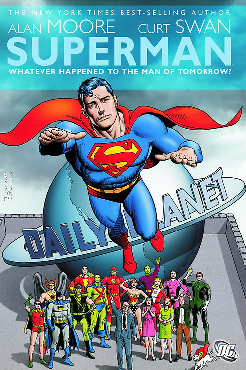 Superman Whatever Happened to the Man of Tomorrow