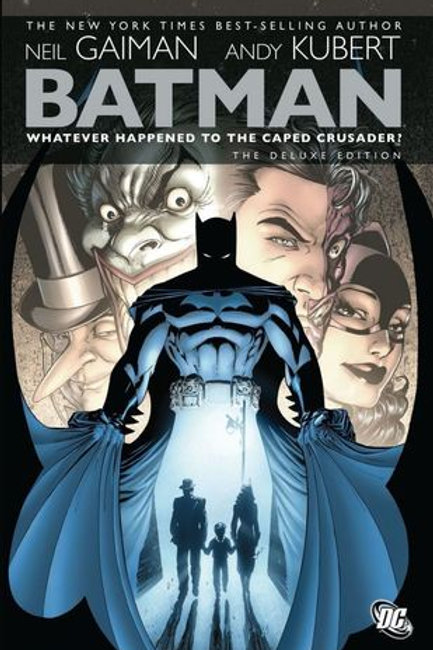 Batman Whatever Happened to the Caped Crusader