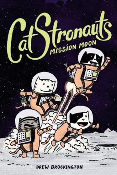 CatStronauts vol 1 Mission Moon