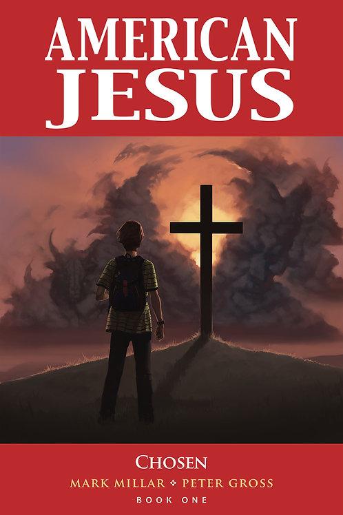 American Jesus vol 1 Chosen