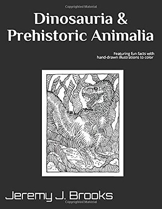 Dinoasauria & Prehistoric Animalia Educational Coloring Book