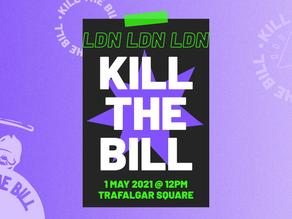 London 1st May 2021: Trafalgar Square @12pm #KillTheBill