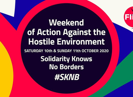 SOLIDARITY KNOWS NO BORDERS: WEEKEND OF ACTION AGAINST THE HOSTILE ENVIRONMENT