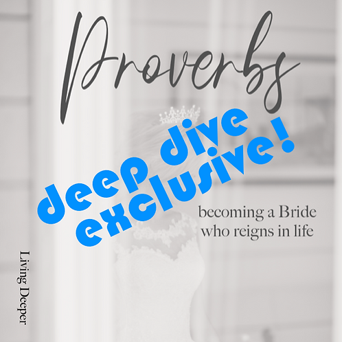 Proverbs: Deep Dive Exclusive!