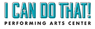 I Can Do That! Performing Arts Center logo