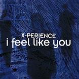 I feel like you.jpg