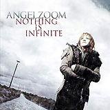 Angelzoom - Nothing is Infinite.jpg