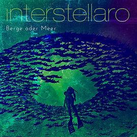 Interstellaro Berge oder Meer - Cover.jp