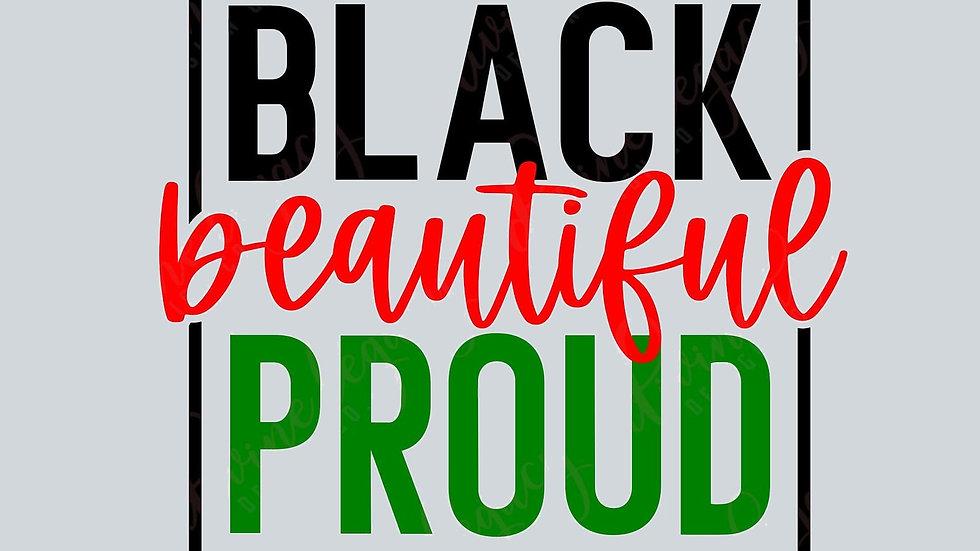 BLACK BEAUTIFUL PROUD
